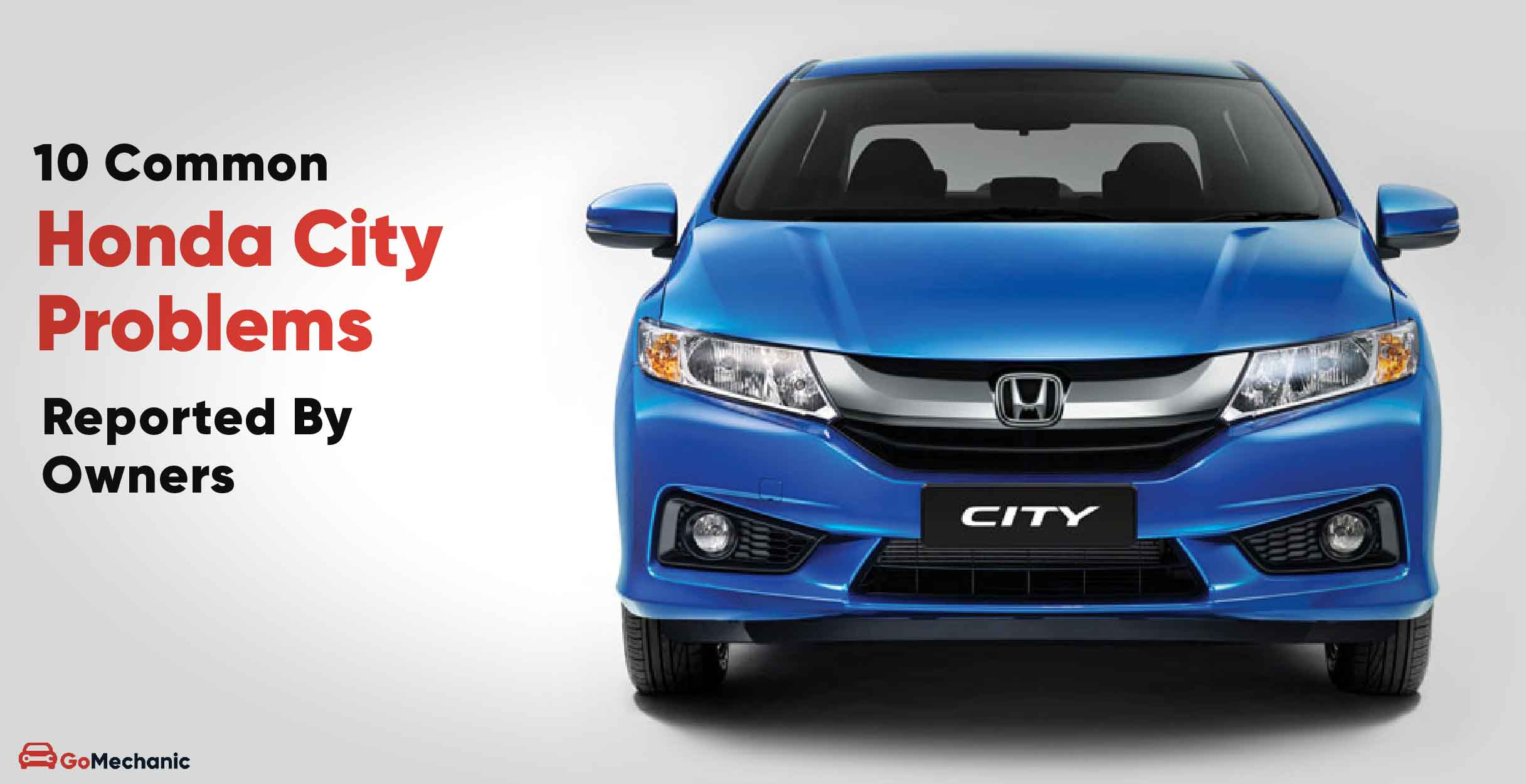 10 Most Common Honda City Problems Reported By Owners
